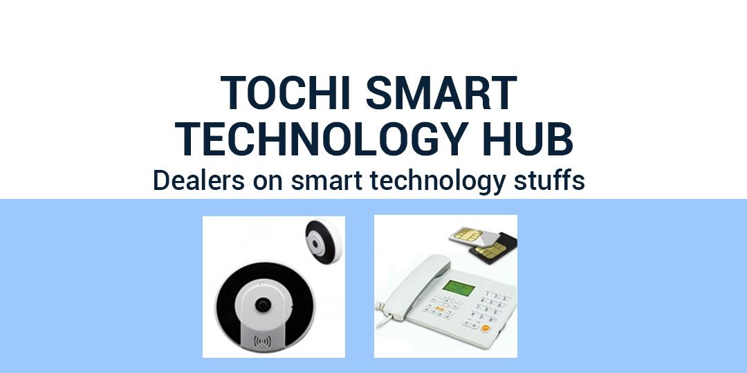 TOCHI SMART TECHNOLOGY HUB