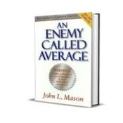 AN ENEMY CALLED AVERAGE BY JOHN L. MASON