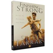FINISHING STRONG BY STEVE FARRAR