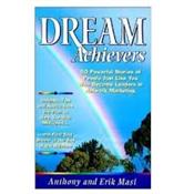 DREAM ACHIEVERS BY ANTHONY & ERIK MASI