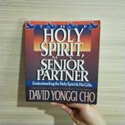 THE HOLY SPIRIT MY SENIOR PARTNER BY DAVID YONGGI CHO